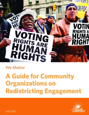 We Matter: A Guide for Community Organizations on Redistricting Engagement