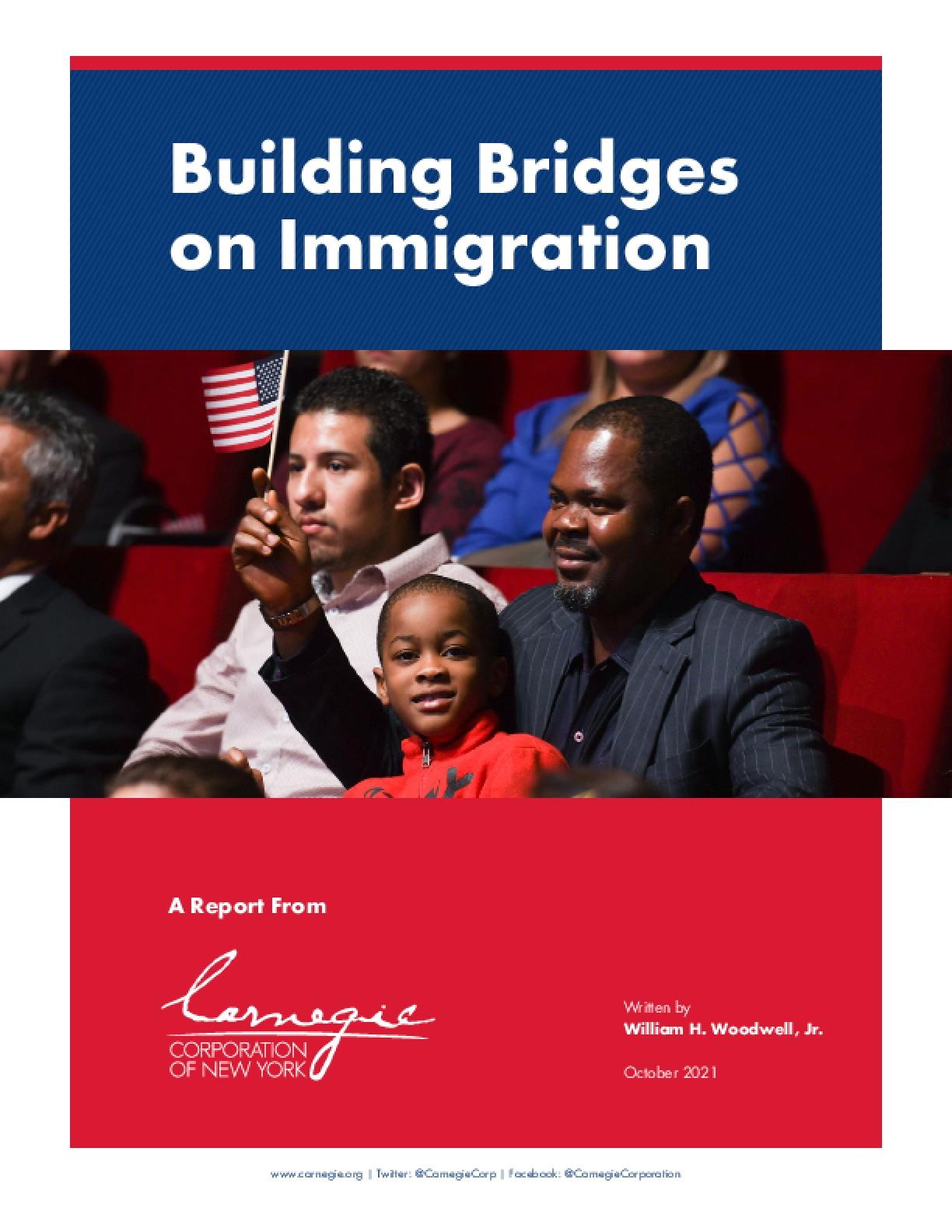Building Bridges on Immigration