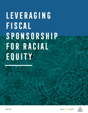 Leveraging Fiscal Sponsorship For Racial Equity