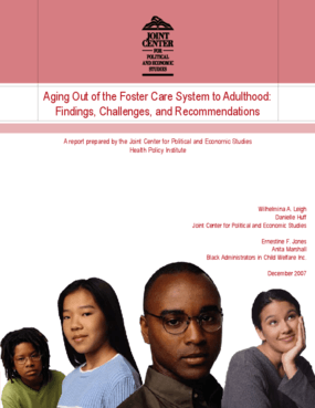 Aging Out of the Foster Care System to Adulthood: Findings, Challenges, and Recommendations