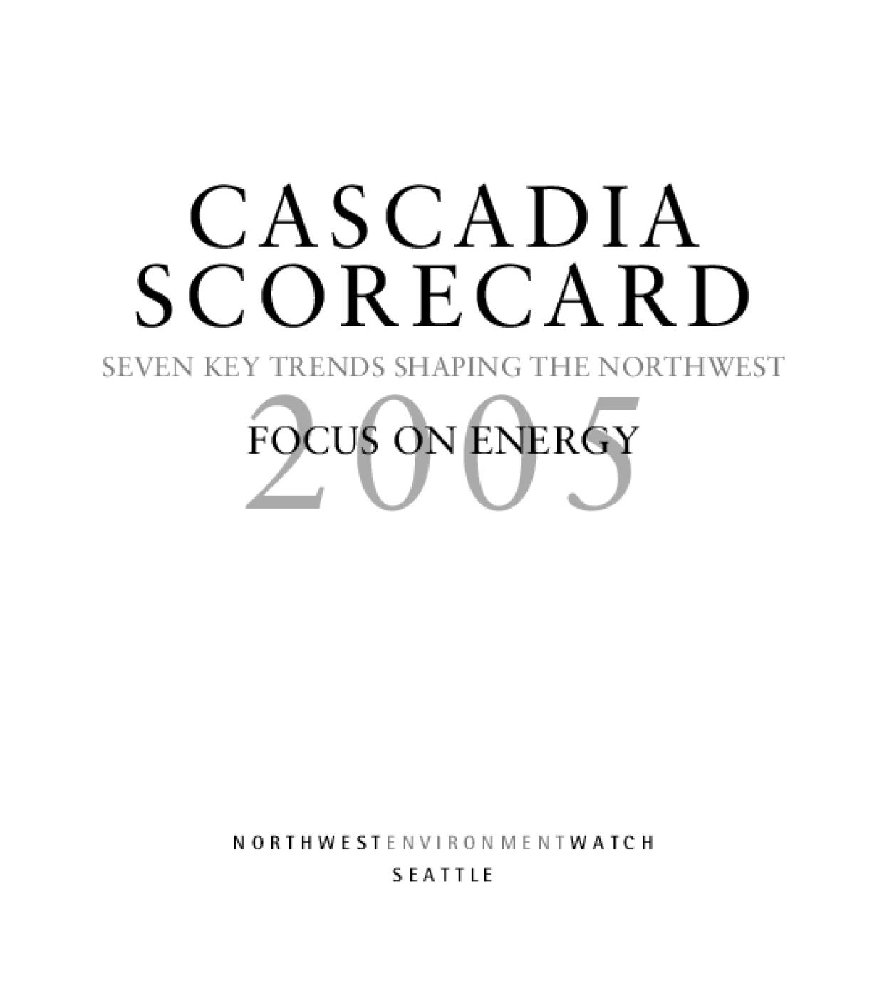 Cascadia Scorecard 2005