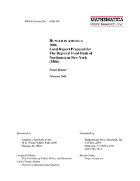 Hunger In America 2006 Local Report Prepared for The Regional Food Bank of Northeastern New York