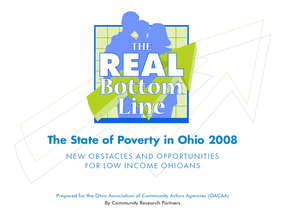 The Real Bottom Line: The State of Poverty in Ohio 2008