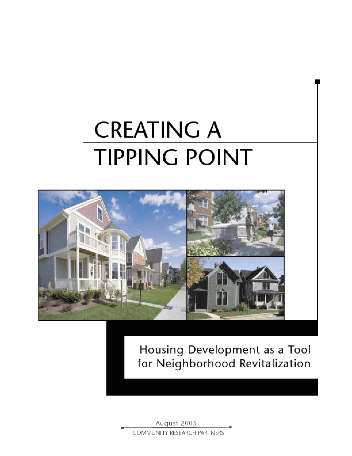 Creating a Tipping Point: Housing Development as a Tool for Neighborhood Revitalization