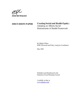 Creating Social and Health Equity: Adopting an Alberta Social Determinants of Health Framework