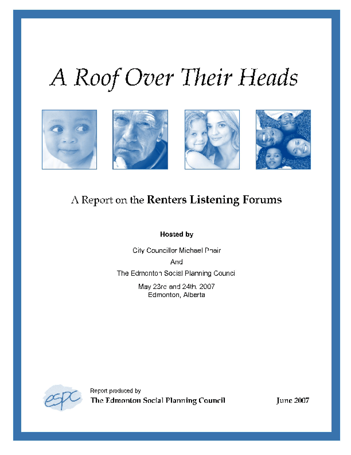 A Roof Over Their Heads: Results of the Renters Listening Forums