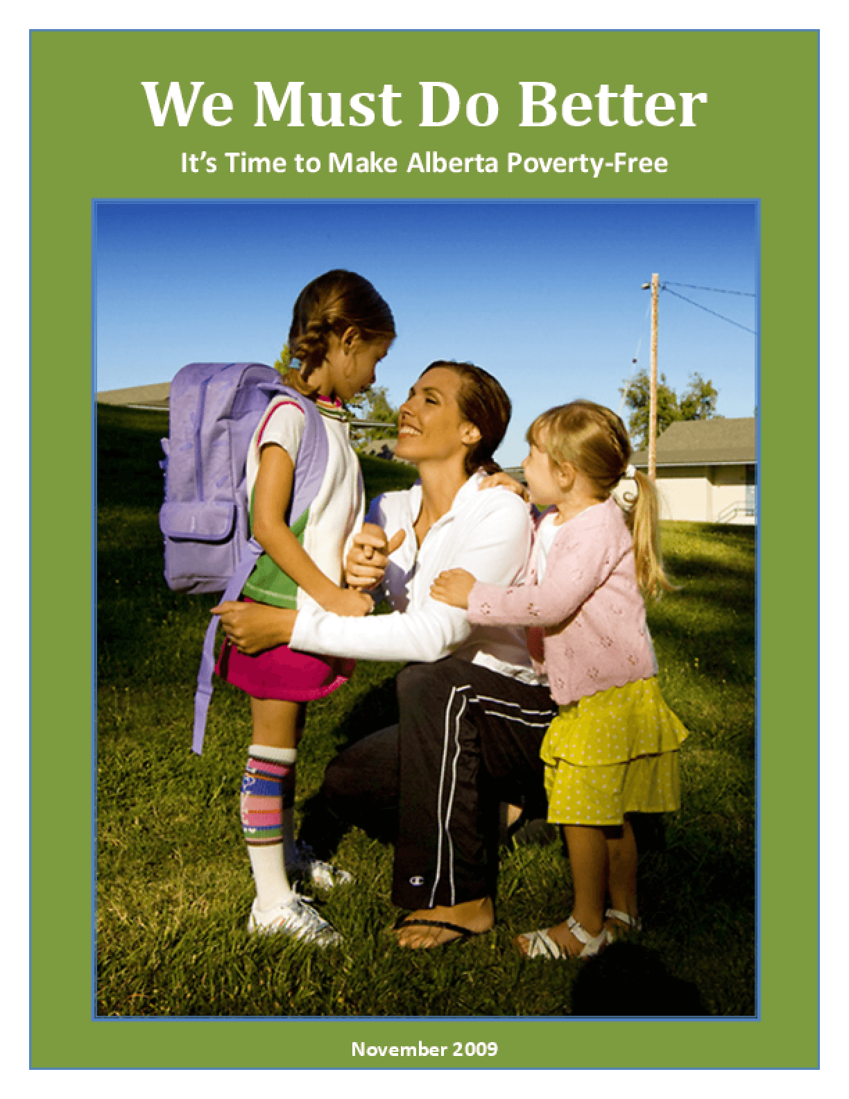 We Must Do Better: It's Time to Make Alberta Poverty-Free