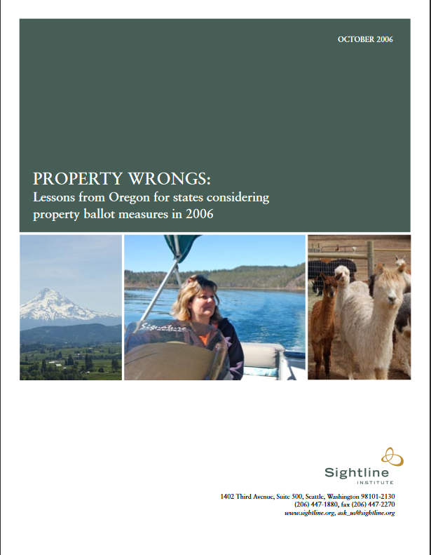 Property Wrongs: Lessons from Oregon for States Considering Property Ballot Measures in 2006