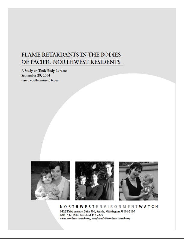 Flame Retardants in the Bodies of Pacific Northwesterners: A Study of Toxic Body Burdens