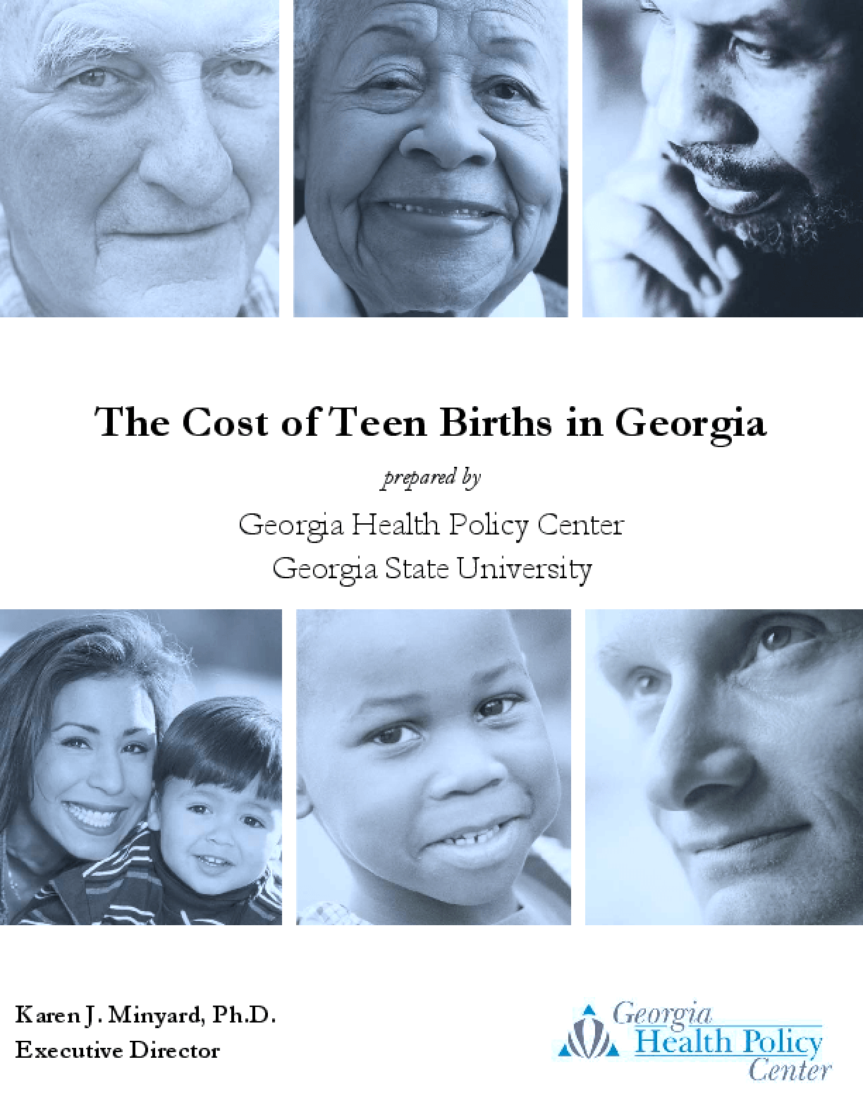 The Cost of Teen Births in Georgia: Report for the Georgia Health Policy Center