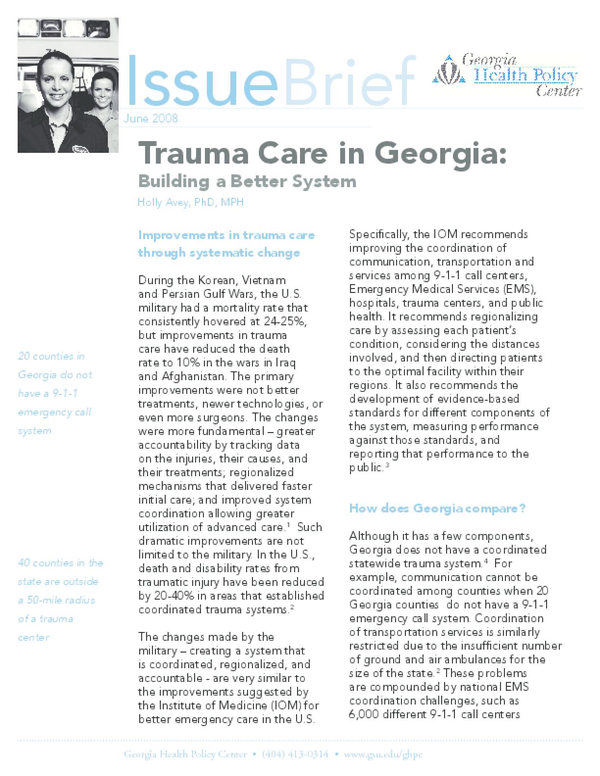 Trauma Care in Georgia Building a Better System