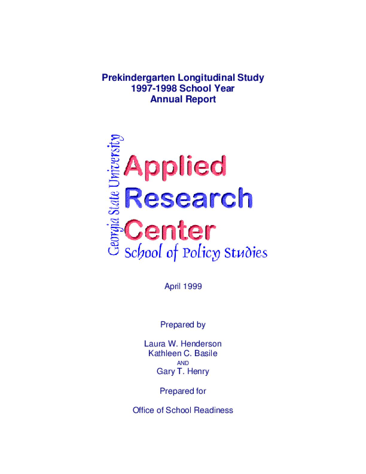 Pre-Kindergarten Longitudinal Study 1997-98 School Year: Report 2