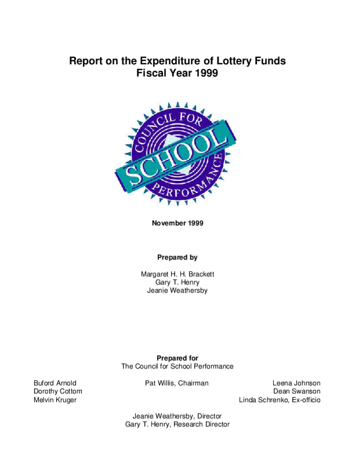 Report on the Expenditure of Lottery Funds Fiscal Year 1999