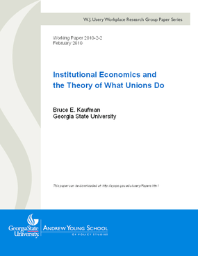 Institutional Economics and the Theory of What Unions Do