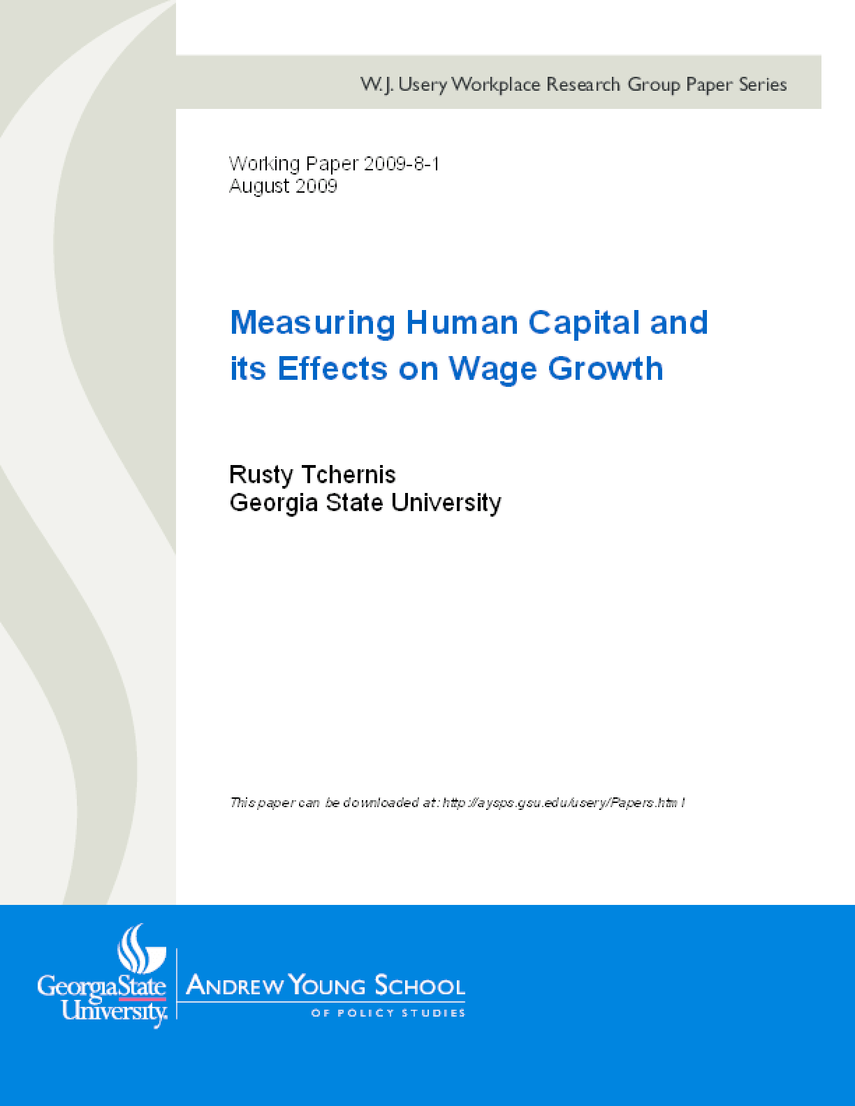 Measuring Human Capital and its Effects on Wage Growth