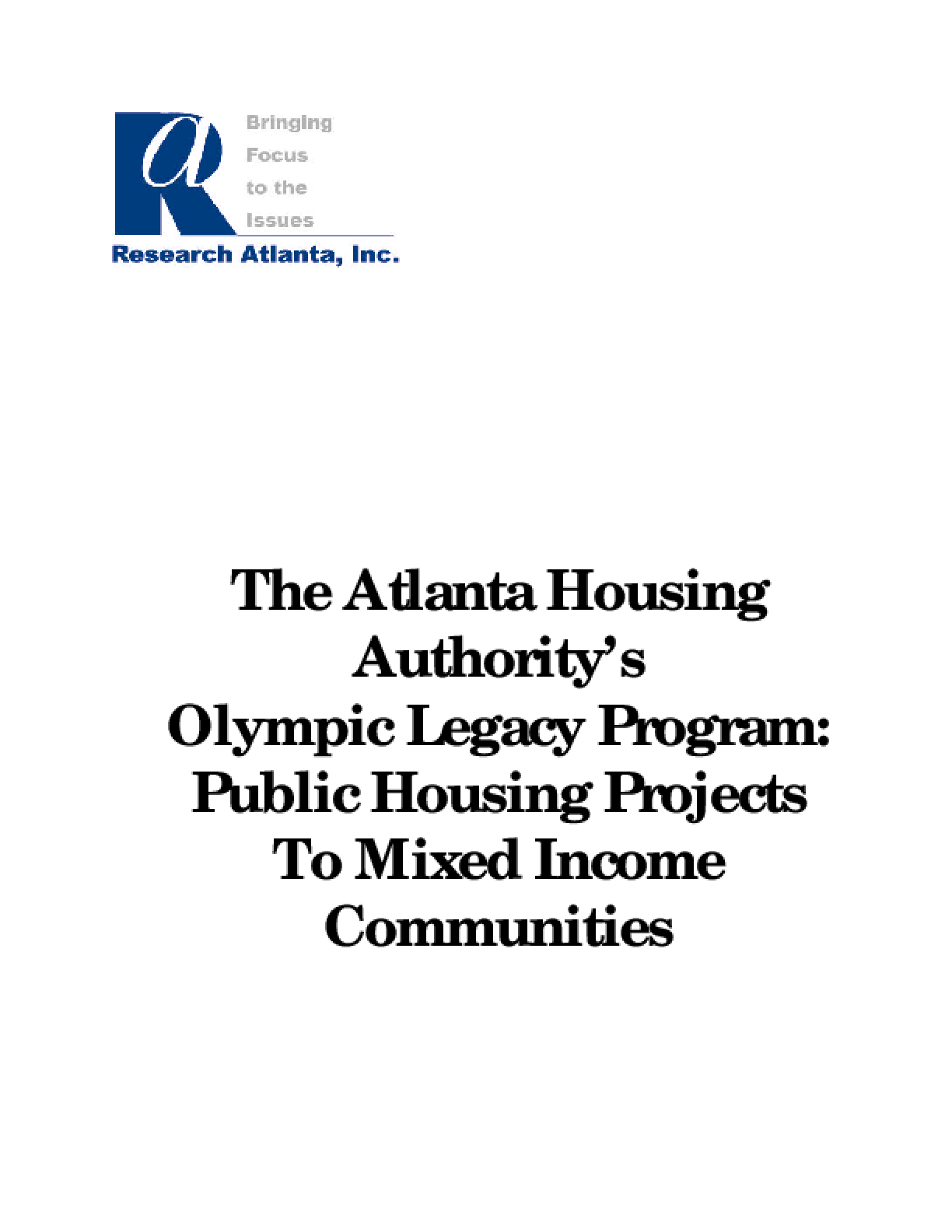 The Atlanta Housing Authority's Olympic Legacy Program: Public Housing Projects To Mixed Income Communities