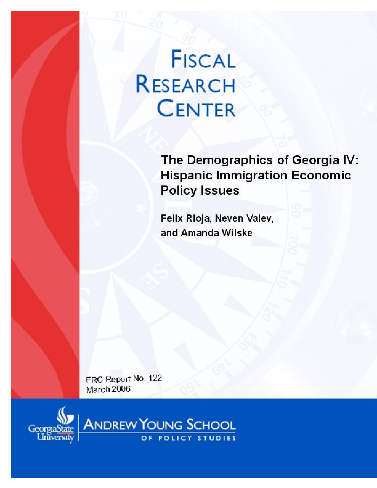 The Demographics of Georgia IV: Hispanic Immigration Economic Policy Issues