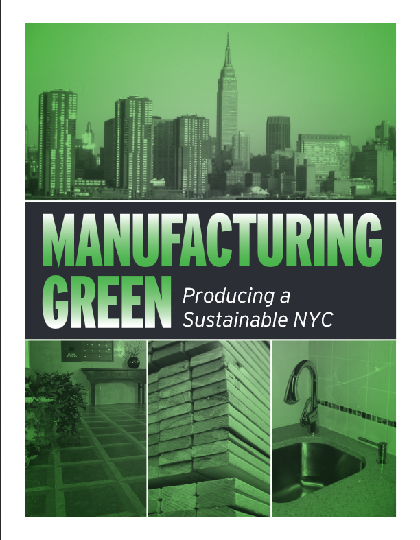 Manufacturing Green: Producing a Sustainable NYC