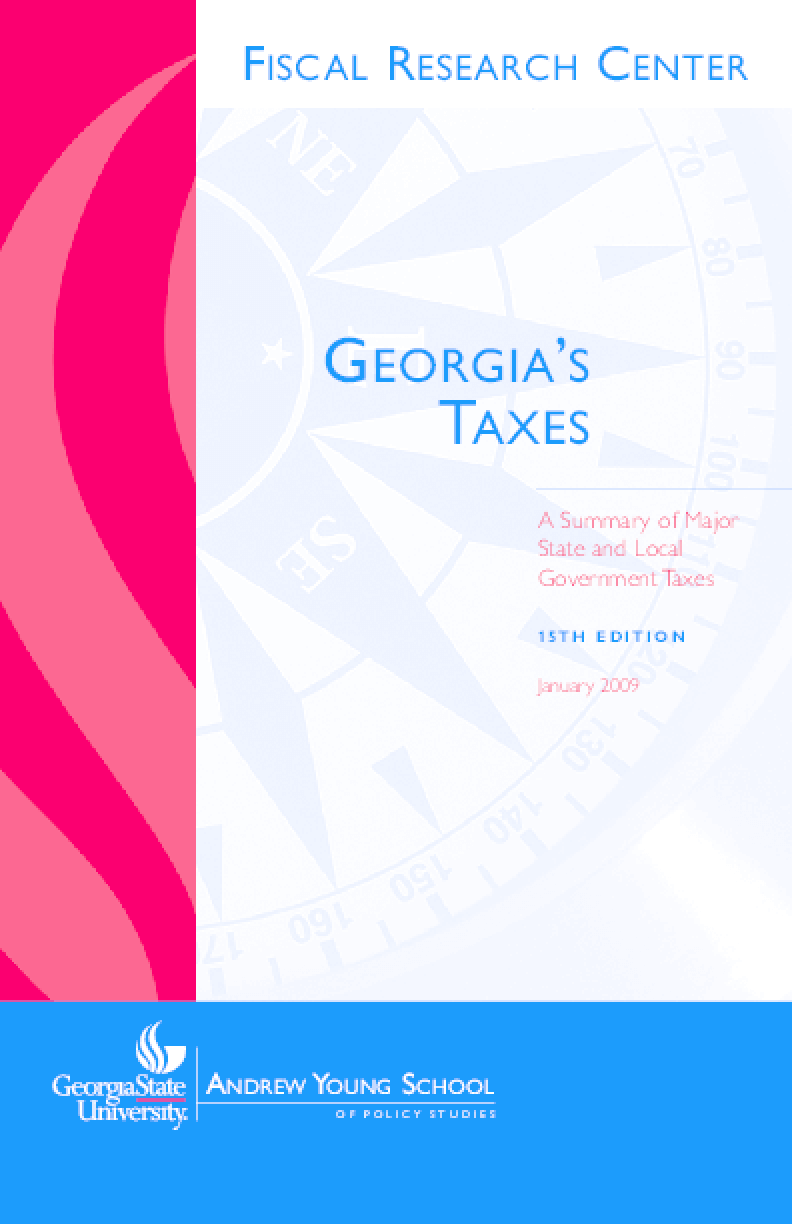 Georgia's Taxes: A Summary of Major State and Local Government Taxes, 15th Edition