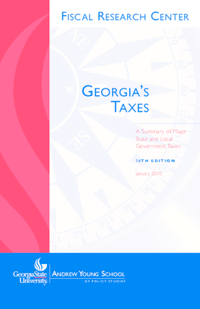 Georgia's Taxes: A Summary of Major State and Local Government Taxes, 16th Edition
