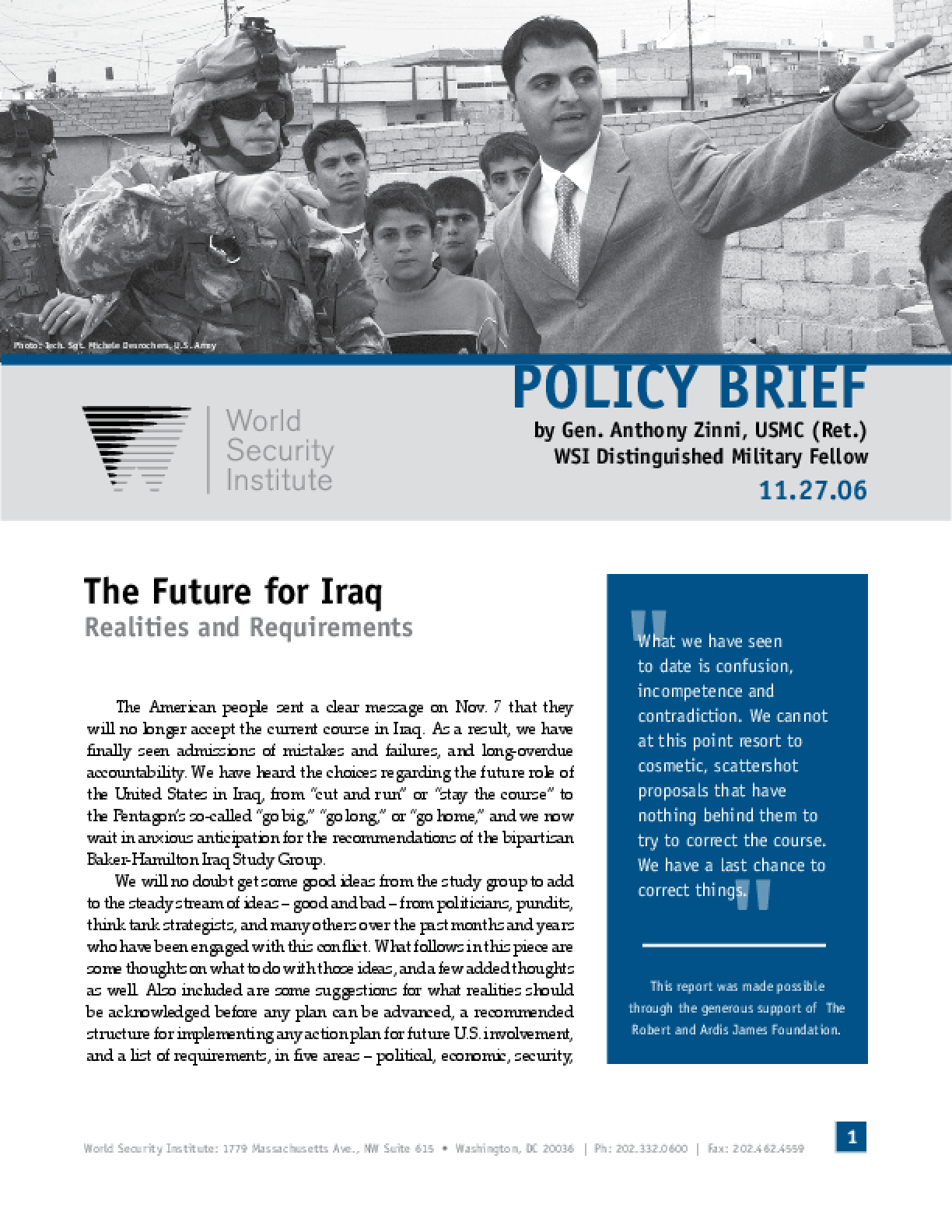 The Future for Iraq: Realities and Requirements