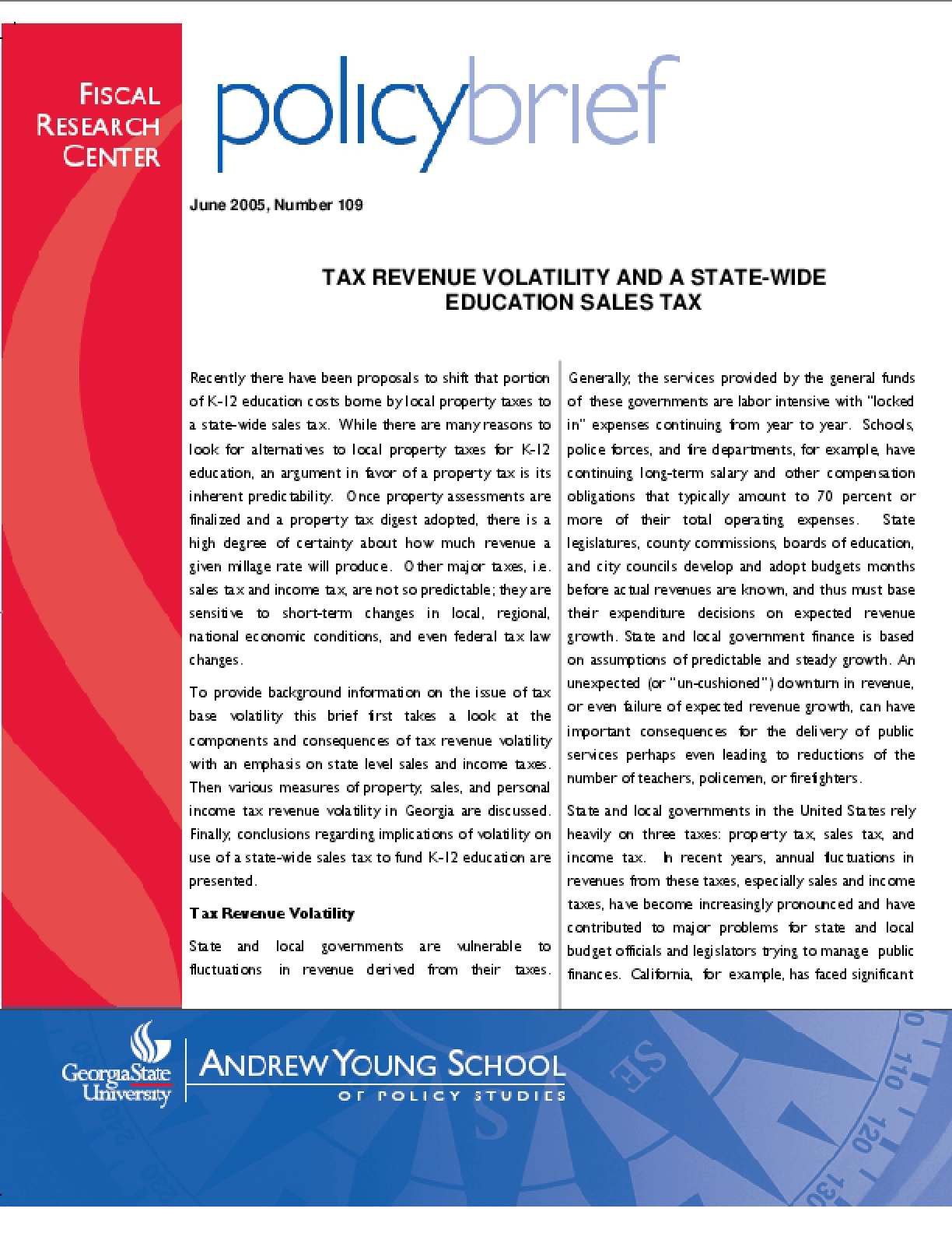 Tax Revenue Volatility and a State-Wide Education Sales Tax - Brief
