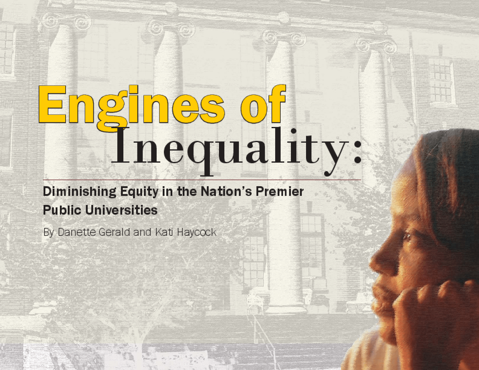 Engines of Inequality: Diminishing Equity in the Nation's Premier Public Universities