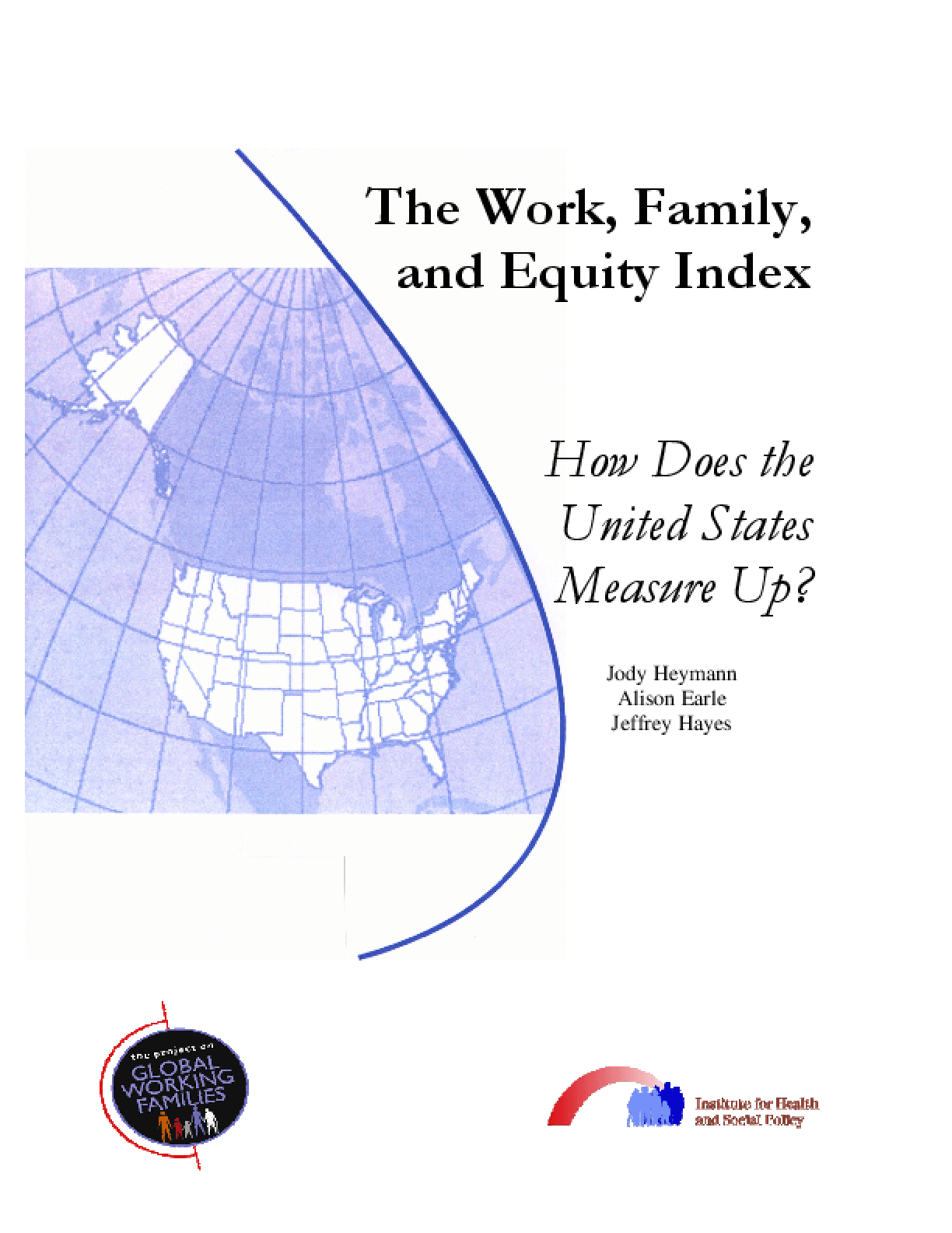 The Work, Family, and Equity Index: How Does the United States Measure Up
