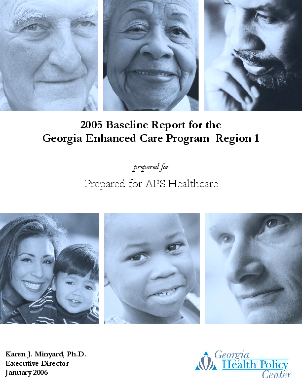 2005 Baseline Report for the Georgia Enhanced Care Program Region 1