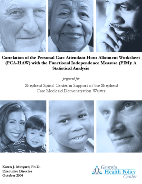 Correlation of the Personal Care Attendant Hour Allotment Worksheet (PCA-HAW) with the Functional Independence Measure (FIM): A Statistical Analysis (October 2004)
