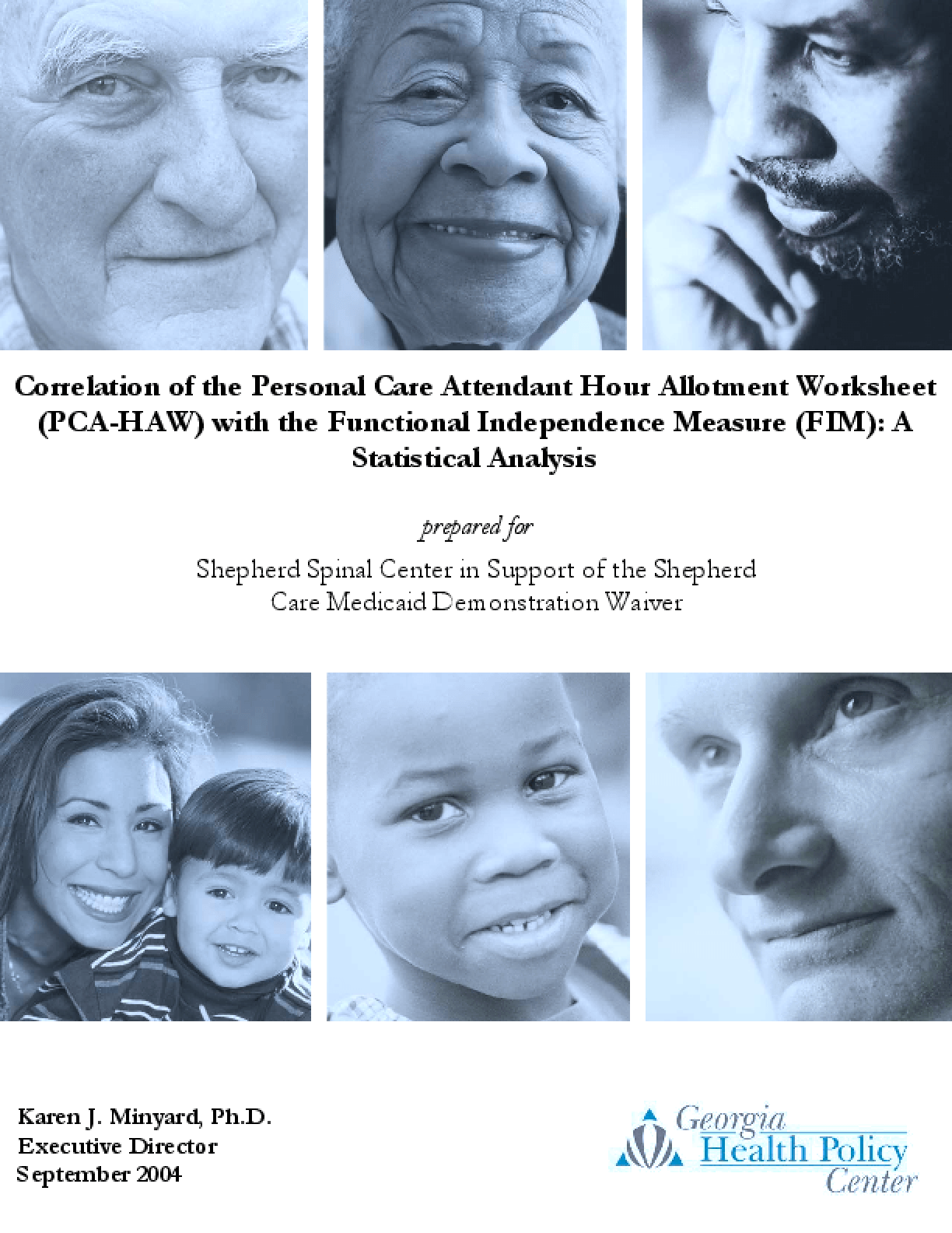 Correlation of the Personal Care Attendant Hour Allotment Worksheet (PCA-HAW) with the Functional Independence Measure (FIM): A Statistical Analysis (September 2004)