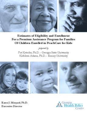 Estimates of Eligibility and Enrollment For a Premium Assisted Program for Families of Children Enrolled in PeachCare for Kids