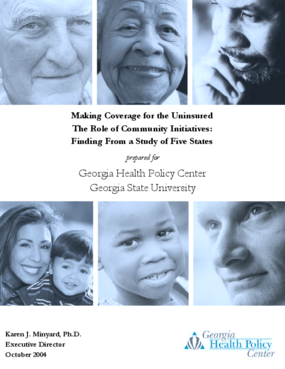 Making Coverage for the Uninsured The Role of Community Initiatives: Findings from a Study of Five States