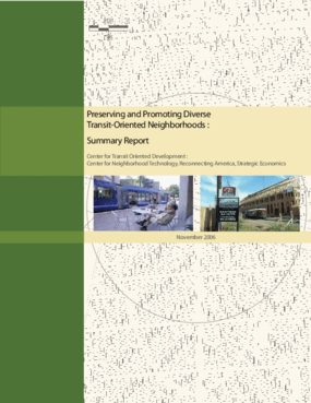 Preserving and Promoting Diverse Transit-Oriented Neighborhoods