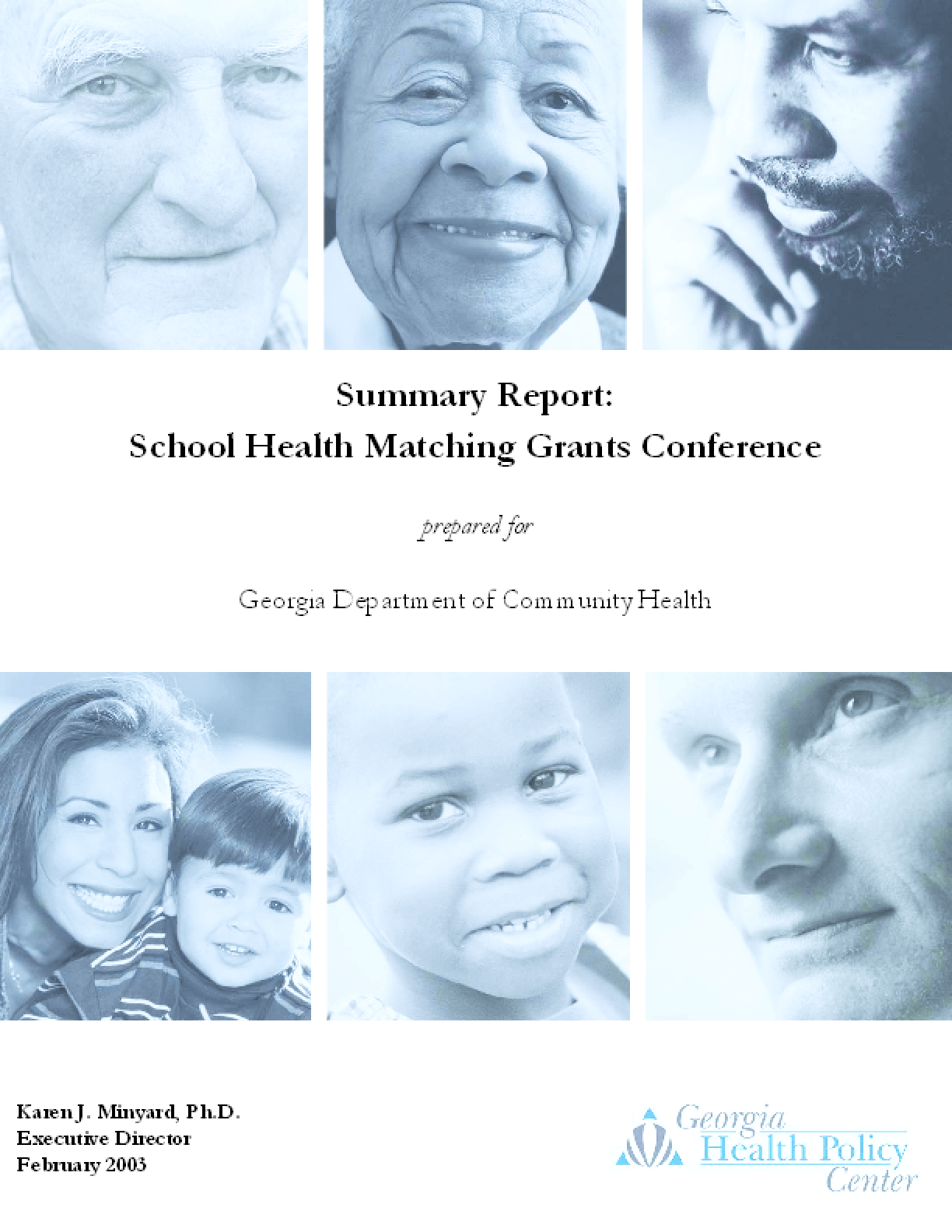Summary Report: School Health Matching Grants Conference