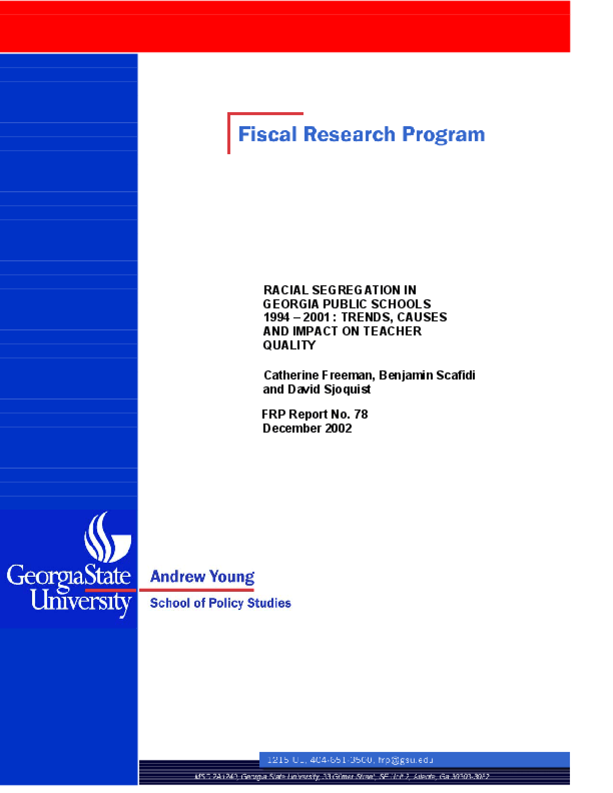 Racial Segregation in Georgia Public Schools, 1994-2001: Trends, Causes, and Impact on Teacher Quality