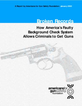 Broken Records: How America's Faulty Background Check System Allows Criminal to Get Guns