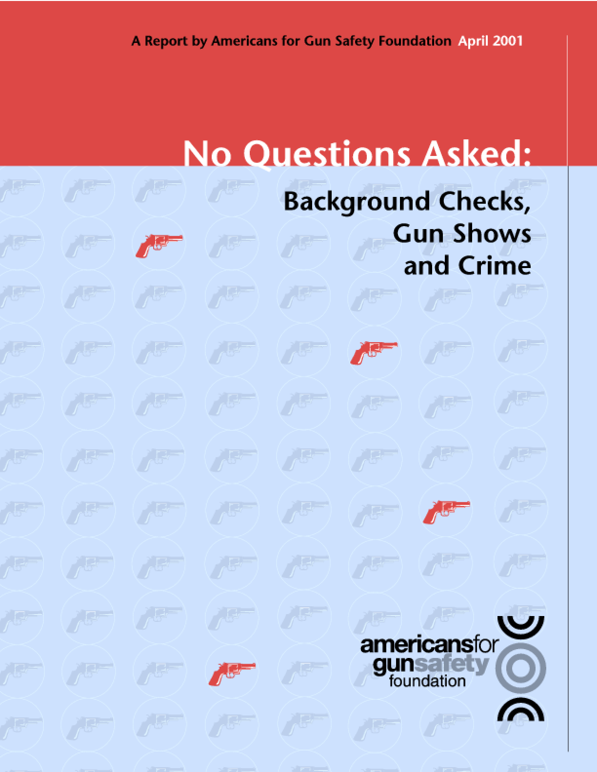 No Questions Asked: Background Checks, Gun Shows, and Crime