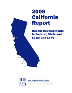 2006 California Report: Recent Developments in Federal, State and Local Gun Laws