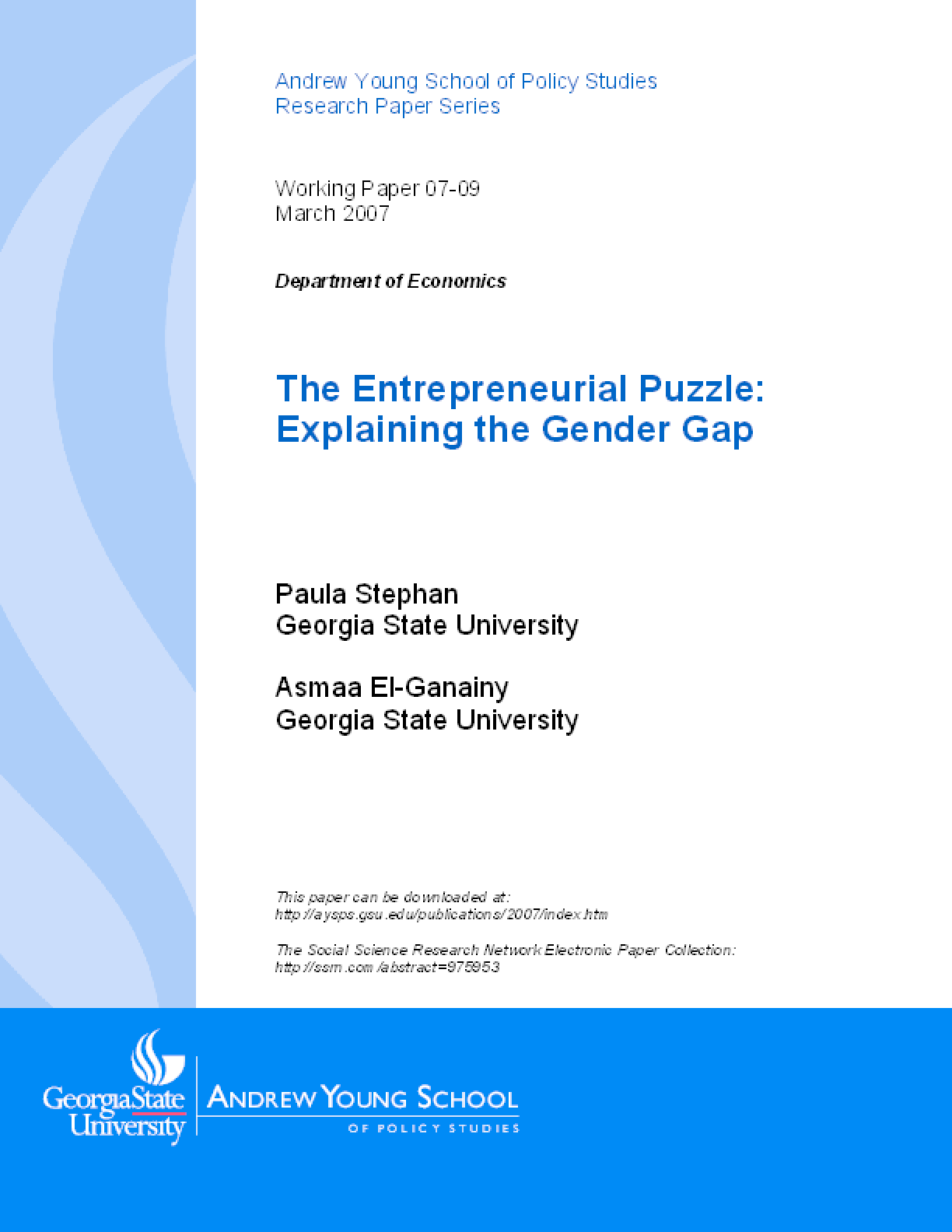 The Entrepreneurial Puzzle: Explaining the Gender Gap