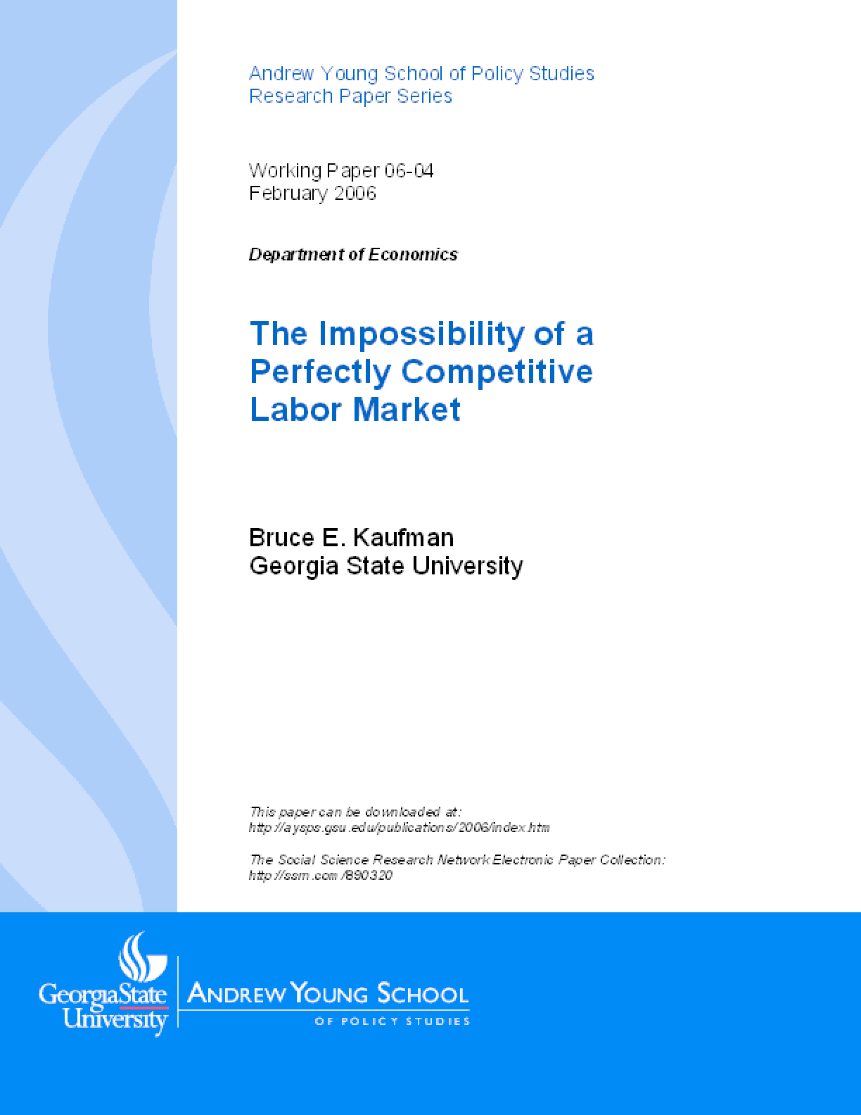 The Impossibility of a Perfectly Competitive Labor Market