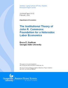 The Institutional Theory of John R. Commons: Foundation for a Heterodox Labor Economics