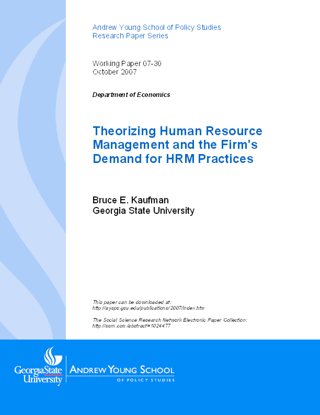 Theorizing Human Resource Management and the Firm's Demand for HRM Practices