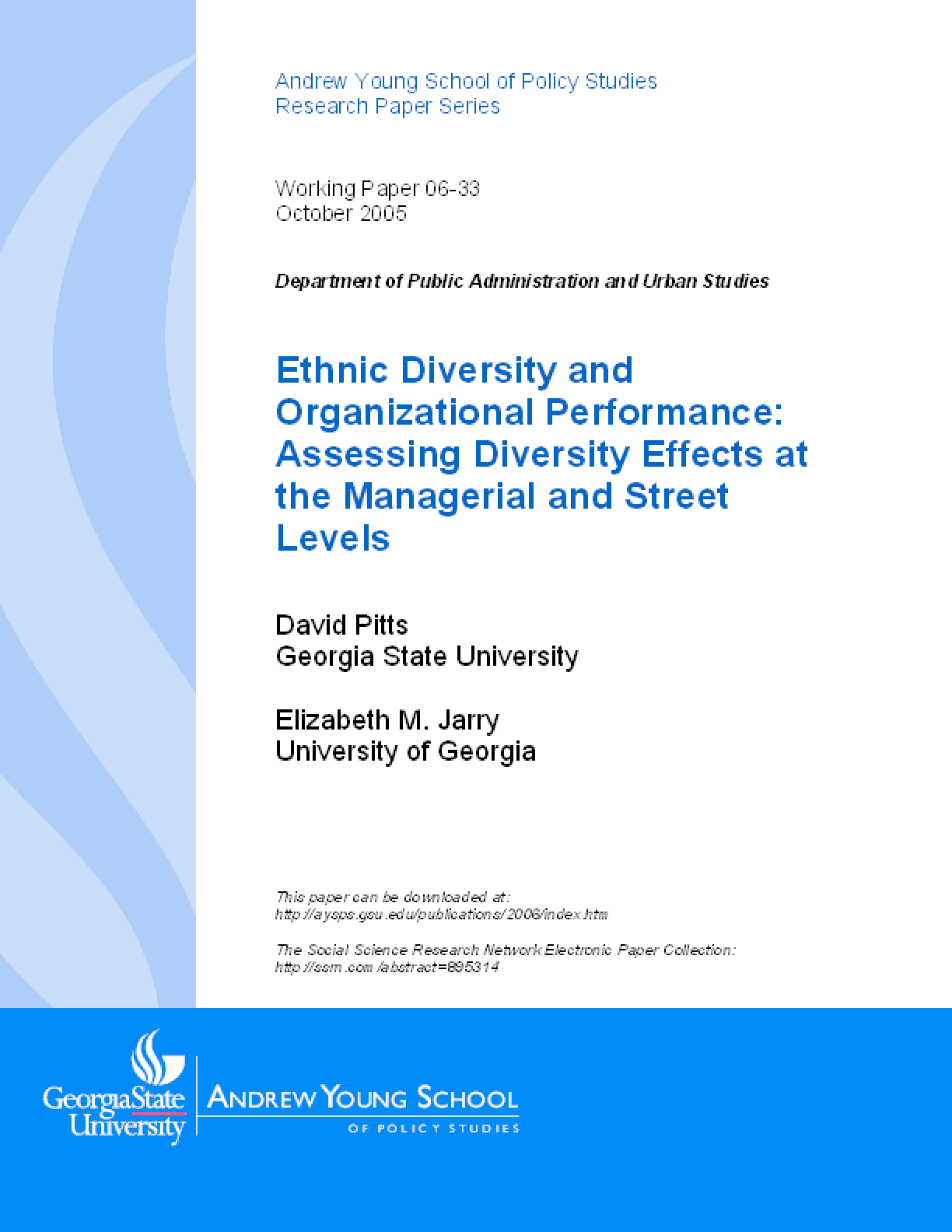 Ethnic Diversity and Organizational Performance: Assessing Diversity Effects at the Managerial and Street Levels