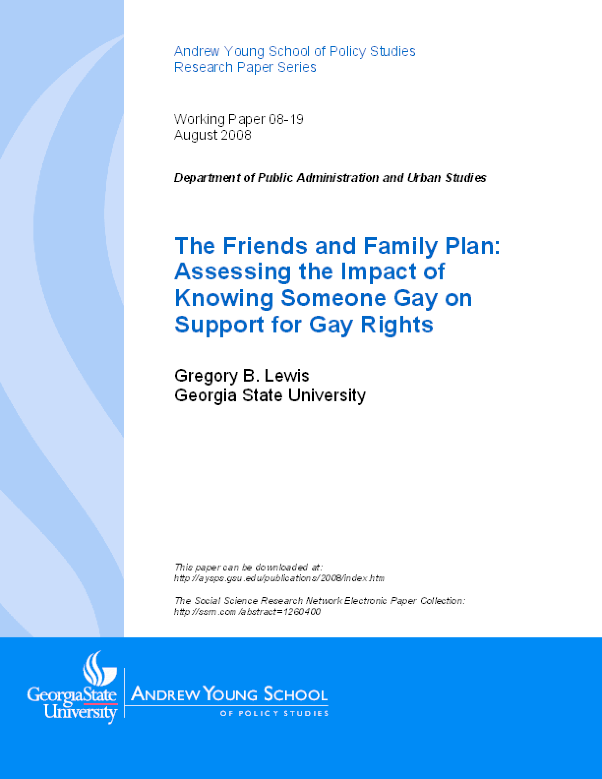 The Friends and Family Plan: Assessing the Impact of Knowing Someone Gay on Support for Gay Rights
