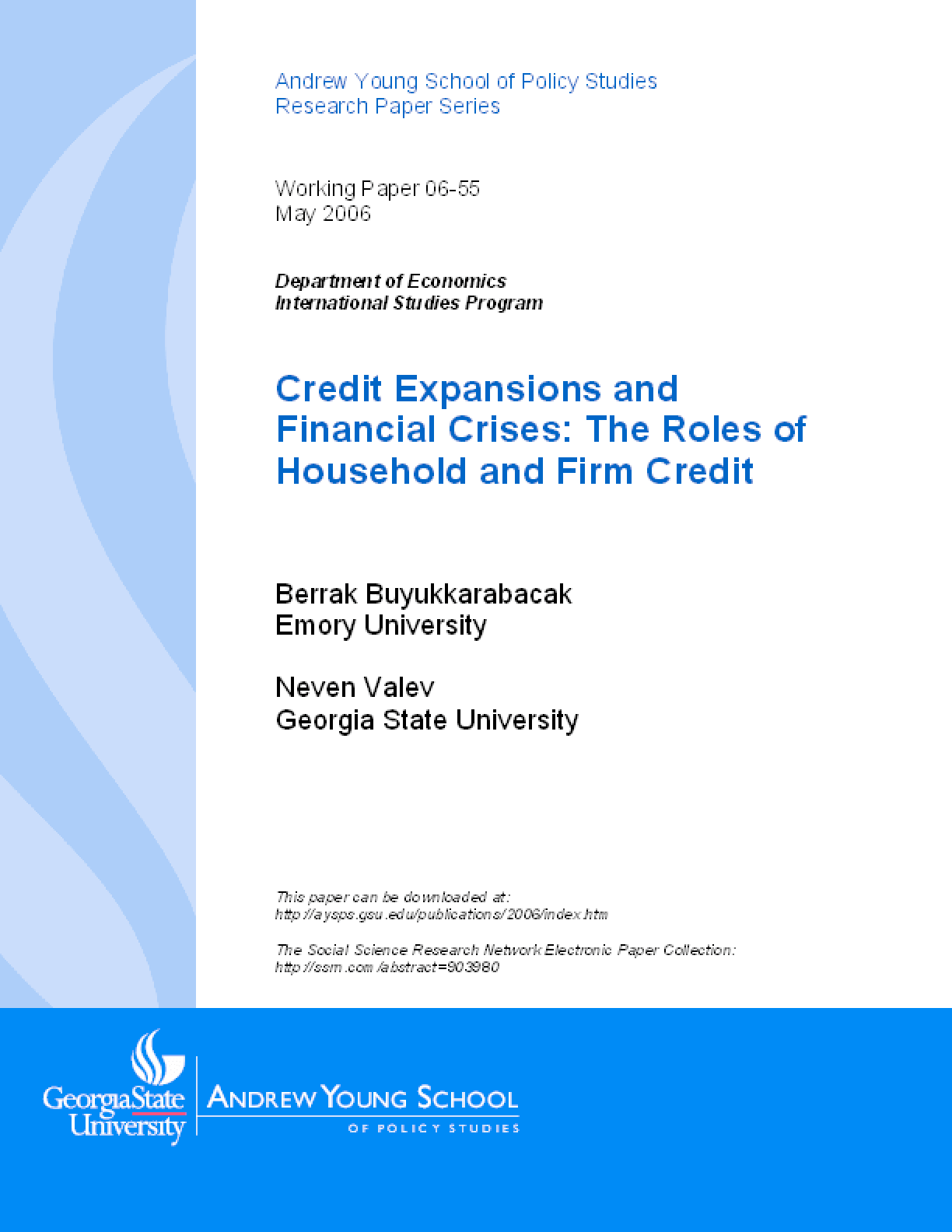 Credit Expansions and Financial Crises: The Roles of Household and Firm Credit