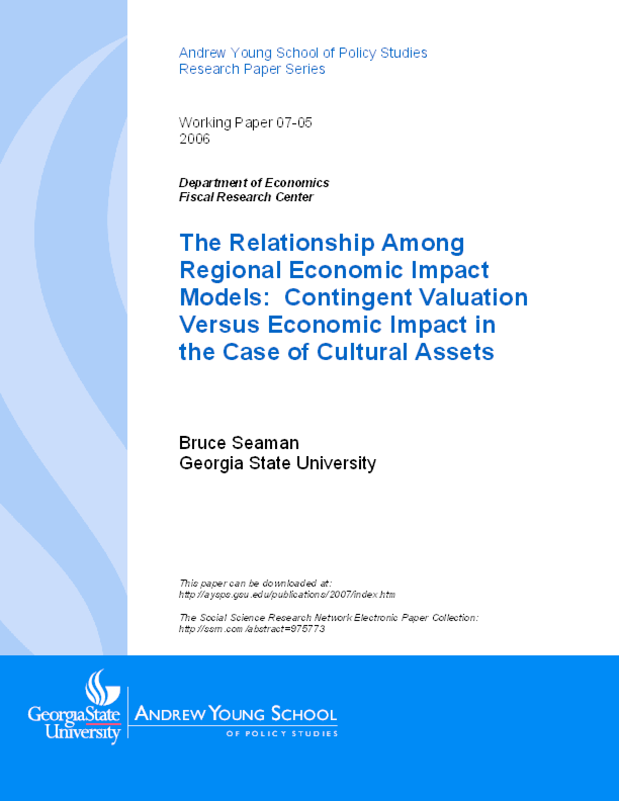 The Relationship Among Regional Economic Impact Models: Contingent Valuation Versus Economic Impact in the Case of Cultural Assets