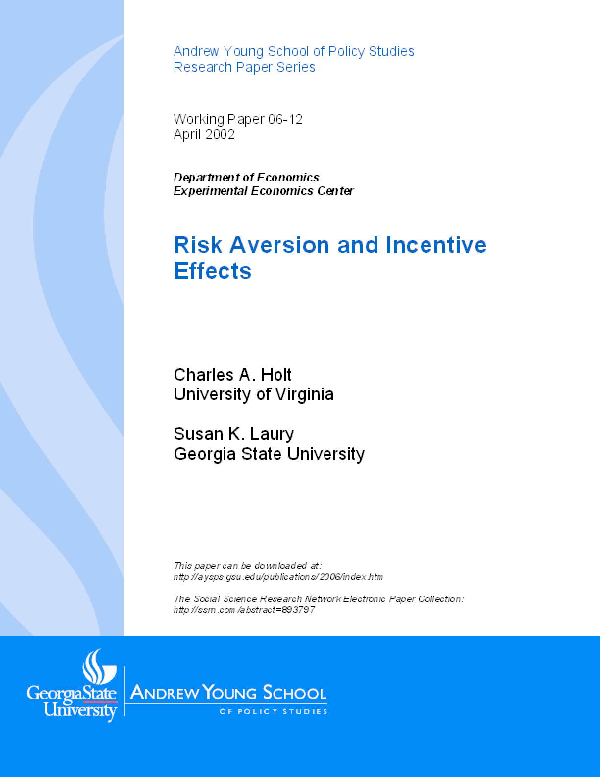 Risk Aversion and Incentive Effects