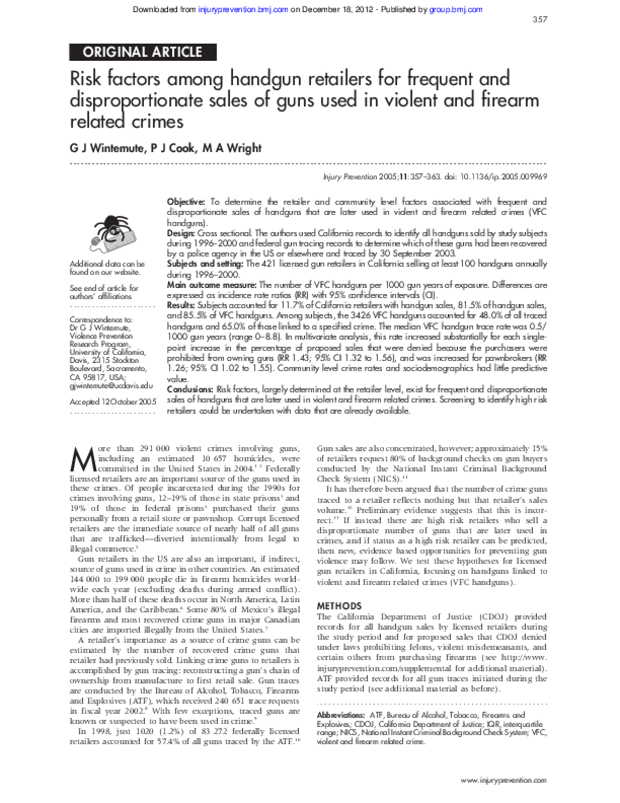 Risk Factors Among Handgun Retailers for Frequent and Disproportionate Sales of Guns Used in Violent and Firearm Related Crimes