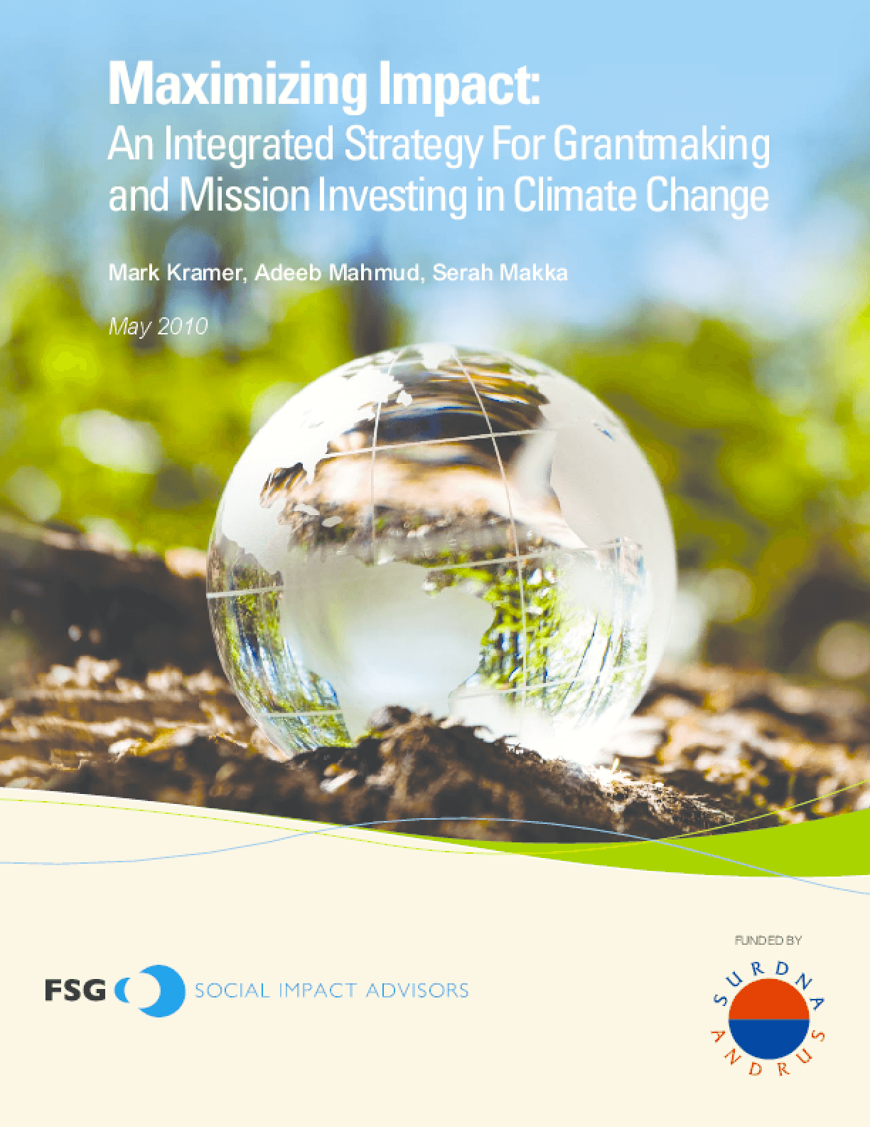 Maximizing Impact: An Integrated Strategy for Grantmaking and Mission Investing in Climate Change